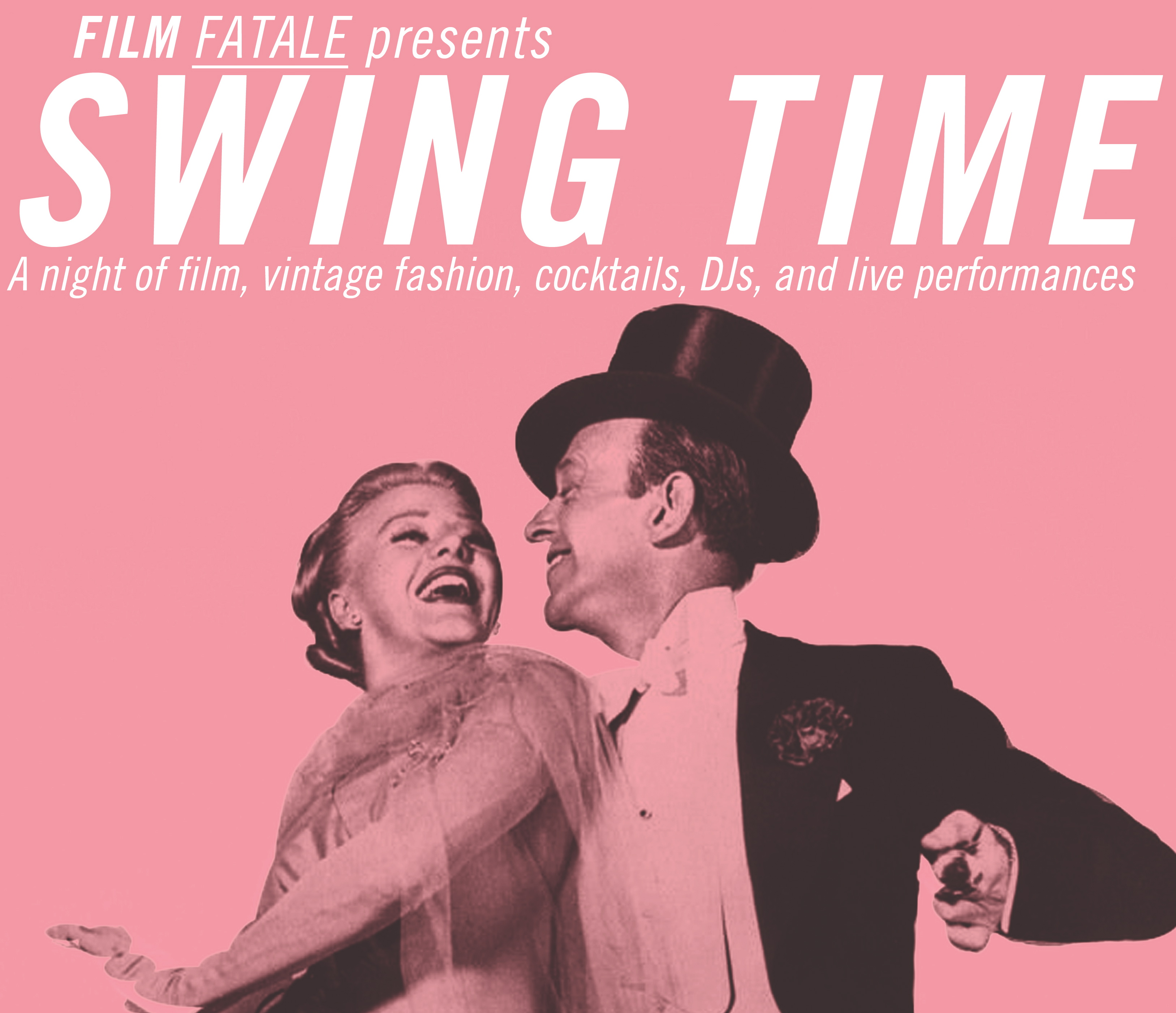 Film Fatale presents Swing Time